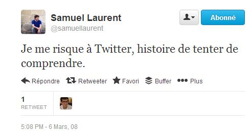 first tweet mars 2008 samuel Laurent