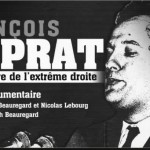 « François Duprat, une histoire de l'extrême droite »