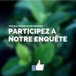 Participez à notre enquête sur Facebook !