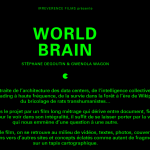 World brain: aux confins du « cerveau mondial »