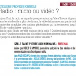 [VIDEO] – Radio, micro ou vidéo ?