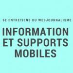 «Info et mobile» : les 6e Entretiens du webjournalisme, le 26 février