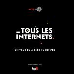 Tous les internets : la série-webdoc pour les internautes nomades